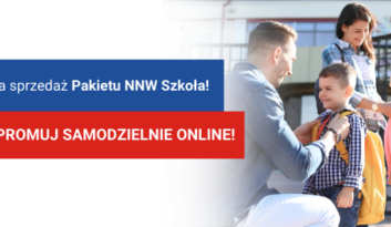 Czas na sprzedaż Pakietu NNW Szkoła – promujsamodzielnie online!